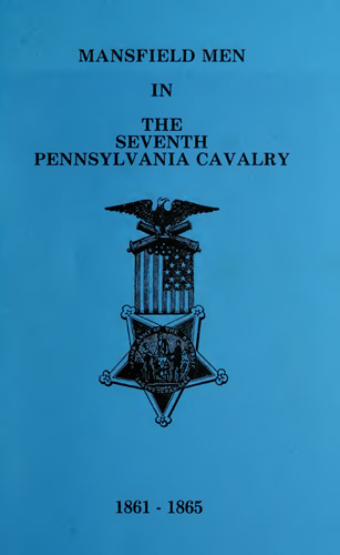 Mansfield Men in the Seventh Pennsylvania Cavalry, Eightieth Regiment